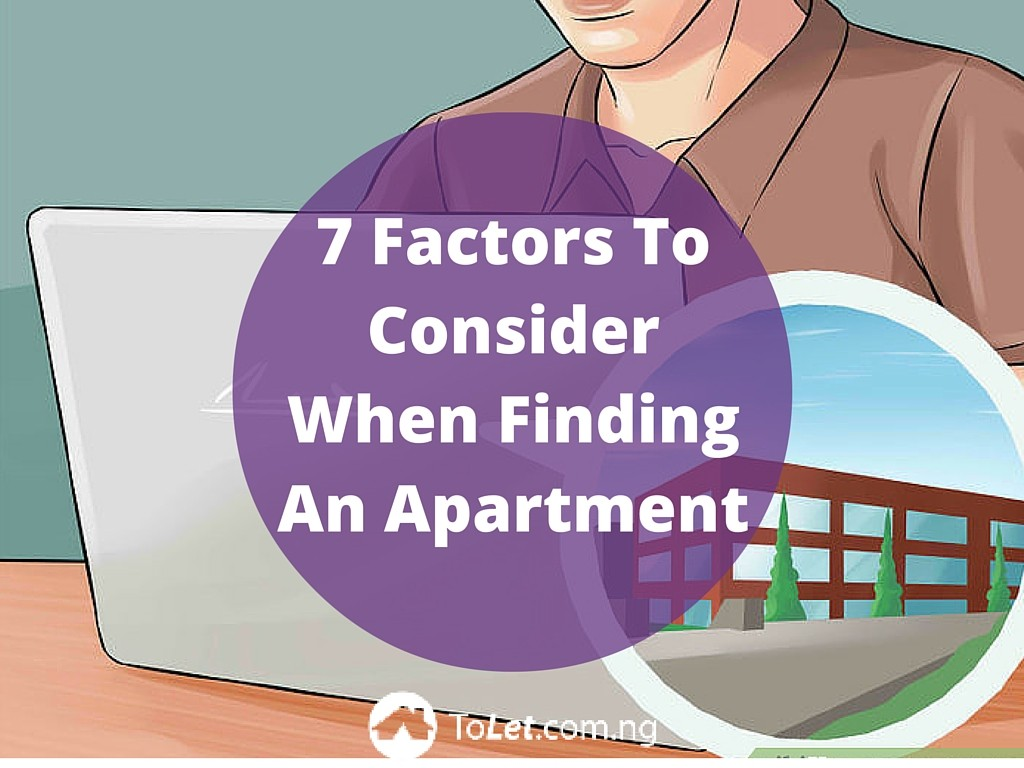 7 Factors To Consider When Finding An Apartment Tolet