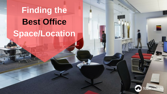 Finding the Best Office Space/Location in Nigeria