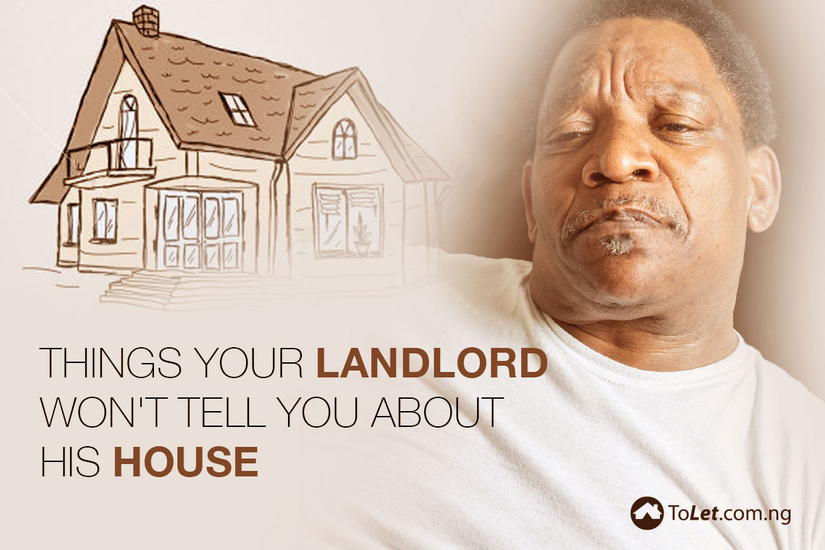 Things your landlord won't tell you about his house