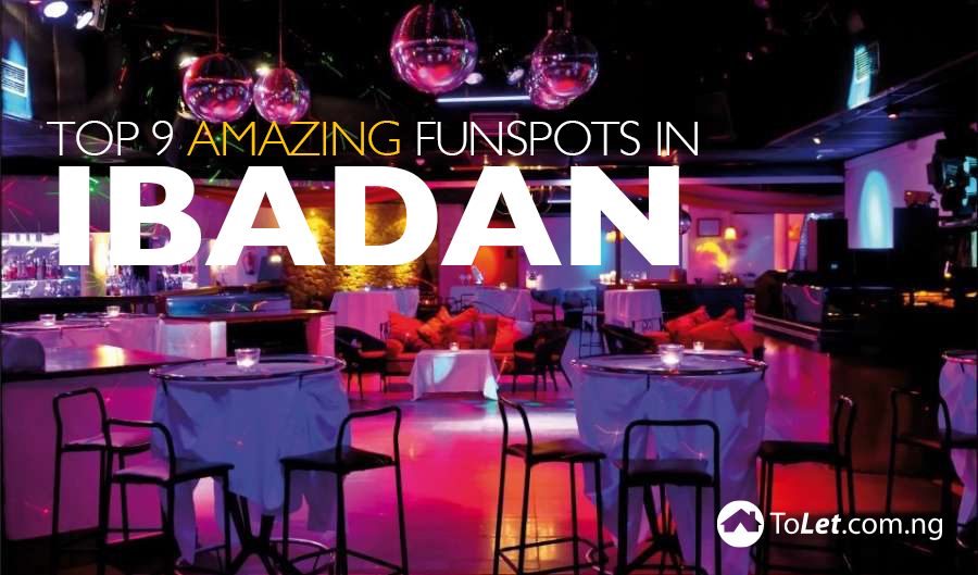 Top 9 Amazing Fun spots in Ibadan