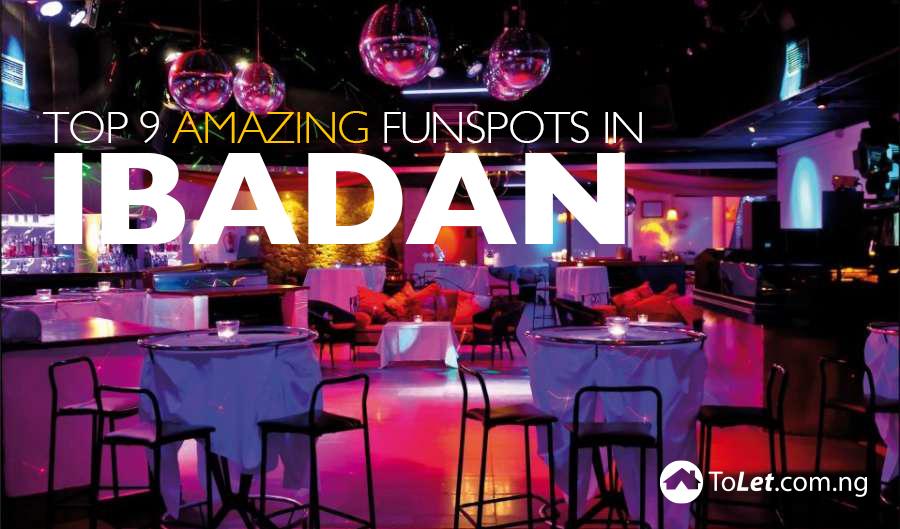 Top 9 Amazing Fun spots in Ibadan