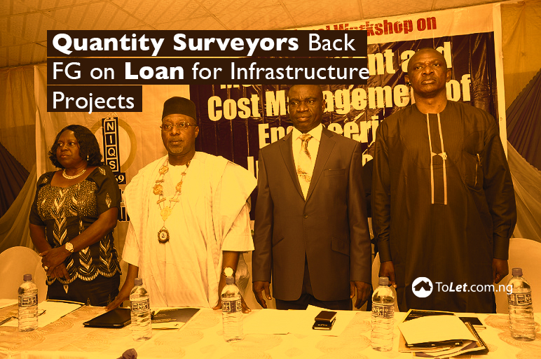Quantity surveyors back FG on loan for infrastructure projects