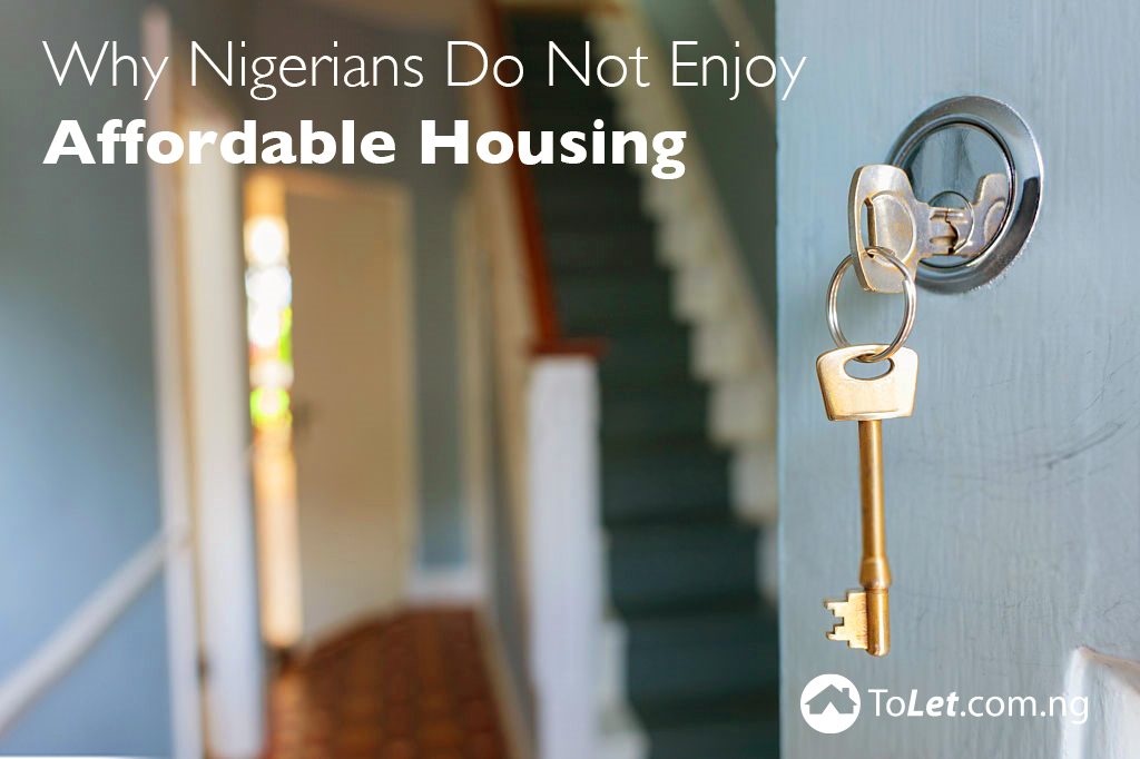 Why Nigerians Do Not Enjoy Affordable Housing