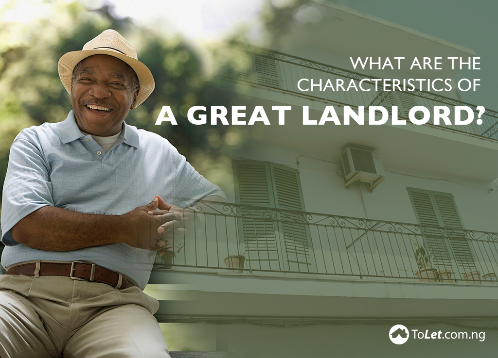 What Are The Characteristics of a Great Landlord?