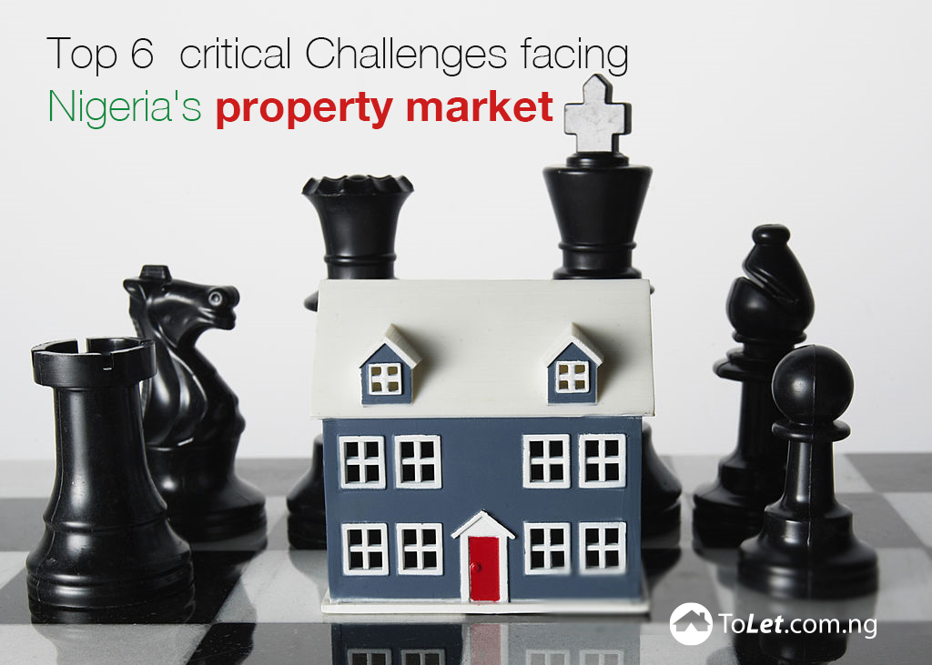 6 Critical Challenges Facing Nigeria's Property Market