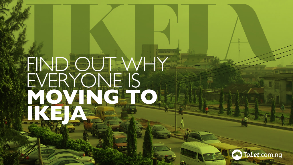 Find out why people are moving to Ikeja