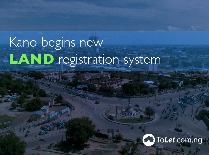 kano begns new land registration system
