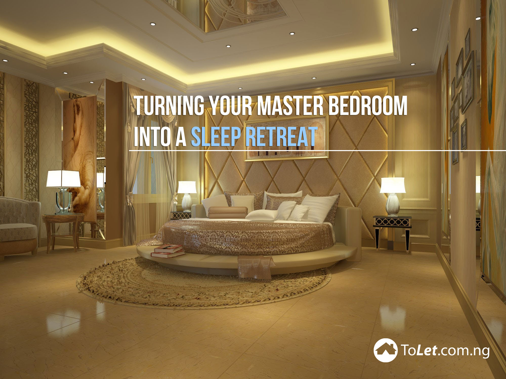 Turning Your Master Bedroom Into A Sleep Retreat