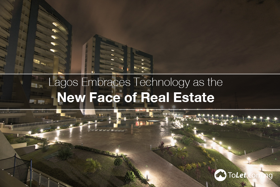 Lagos Embraces Technology as the New Face of Real Estate