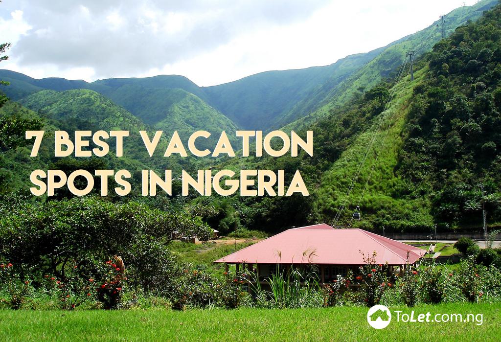 7 best vacation spots in Nigeria