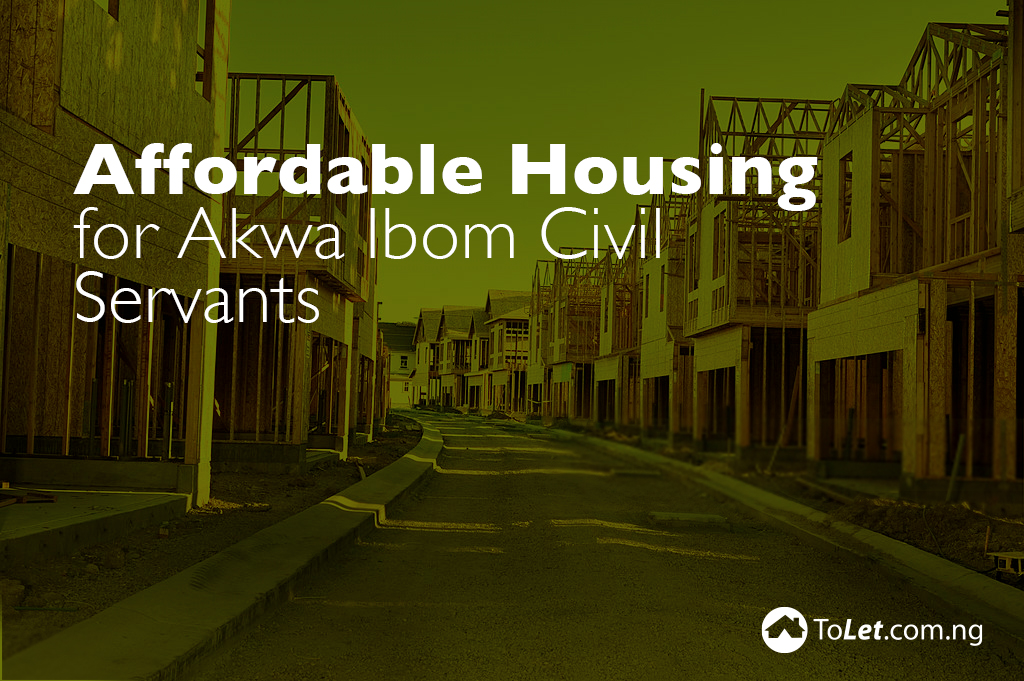 Affordable Housing for Akwa Ibom Civil Servants