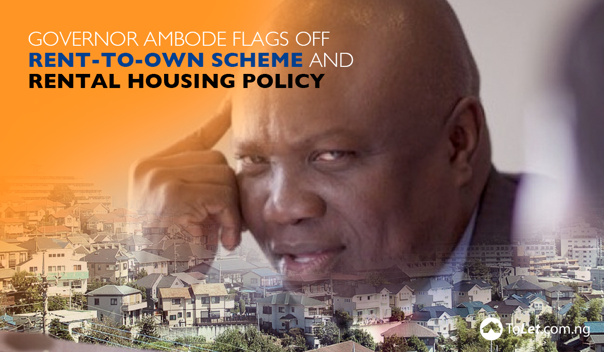 Governor Ambode Flags Off Rent-to-Own Scheme and Rental Housing Policy
