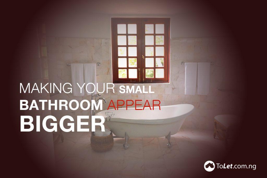How Can I Make My Small Bathroom Look Bigger?
