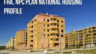 FHA, NPC Plan National Housing Profile