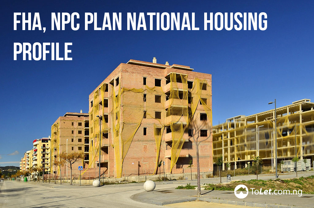 FHA, NPC Plan National Housing Profile