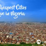 5 Cheapest Cities to Live in Nigeria