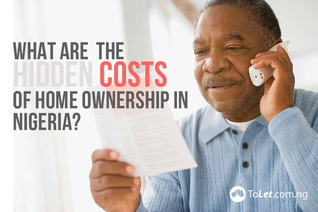 What Are the Hidden Costs of Home Ownership in Nigeria?