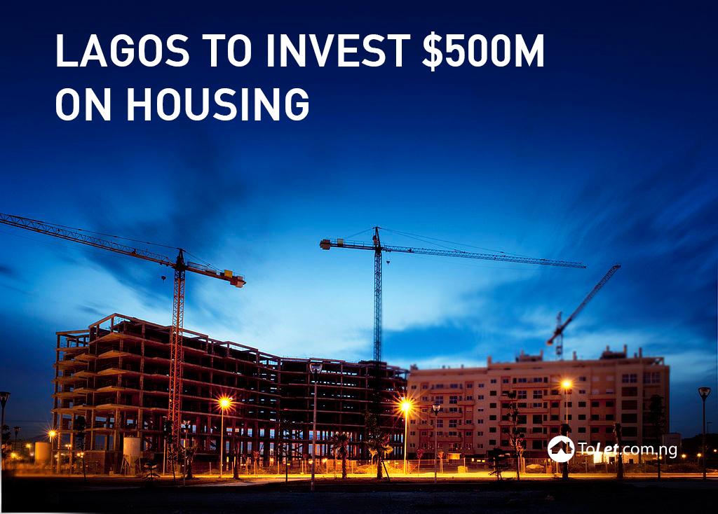 Lagos to Invest $500m on Housing