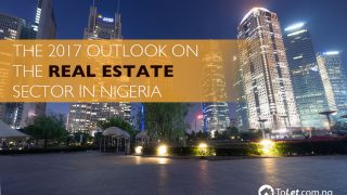 The 2017 Outlook on the Real Estate Sector in Nigeria