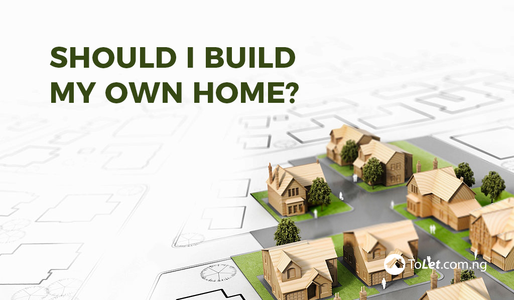 should i build my own home?