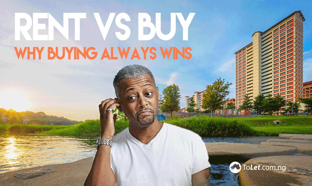 Rent vs Buy; Why Buying Always Wins