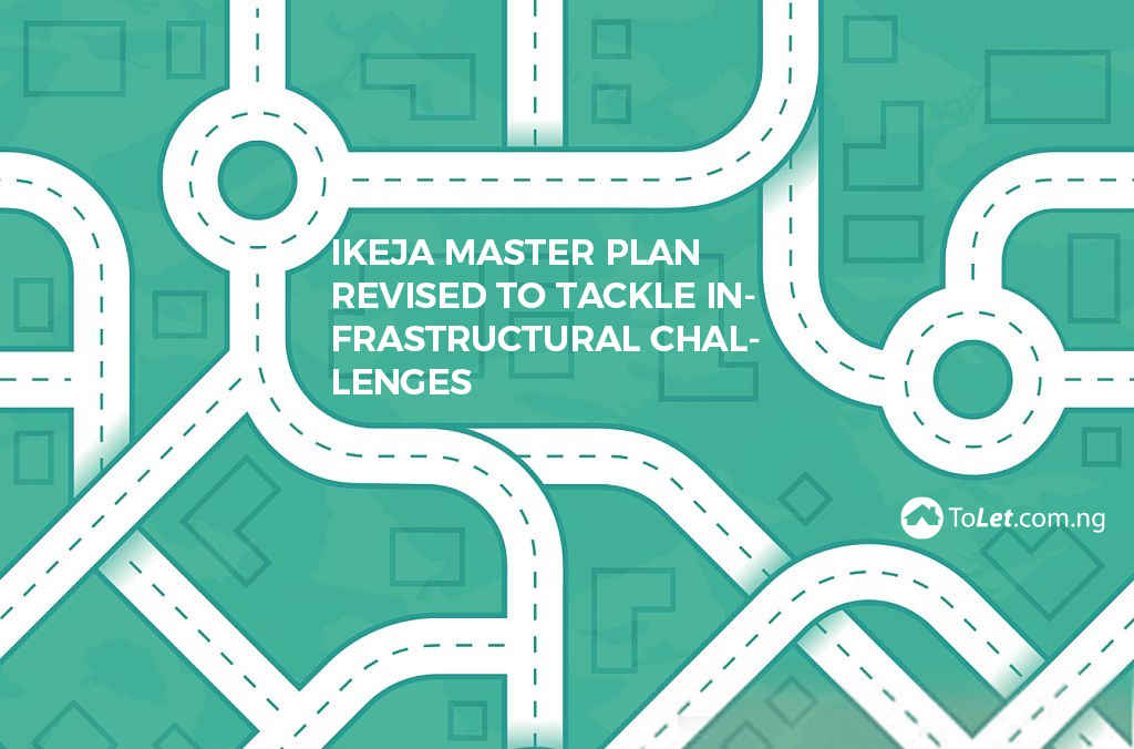 Ikeja Master Plan Revised to Tackle Infrastructural Challenges