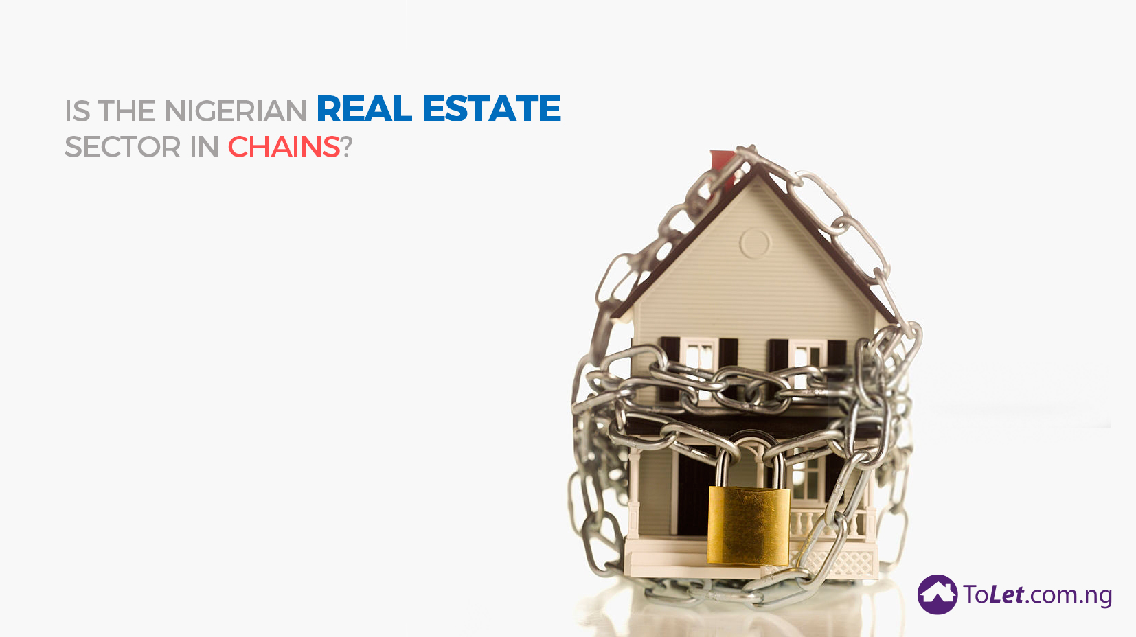 Nigerian Real Estate Sector in Chains
