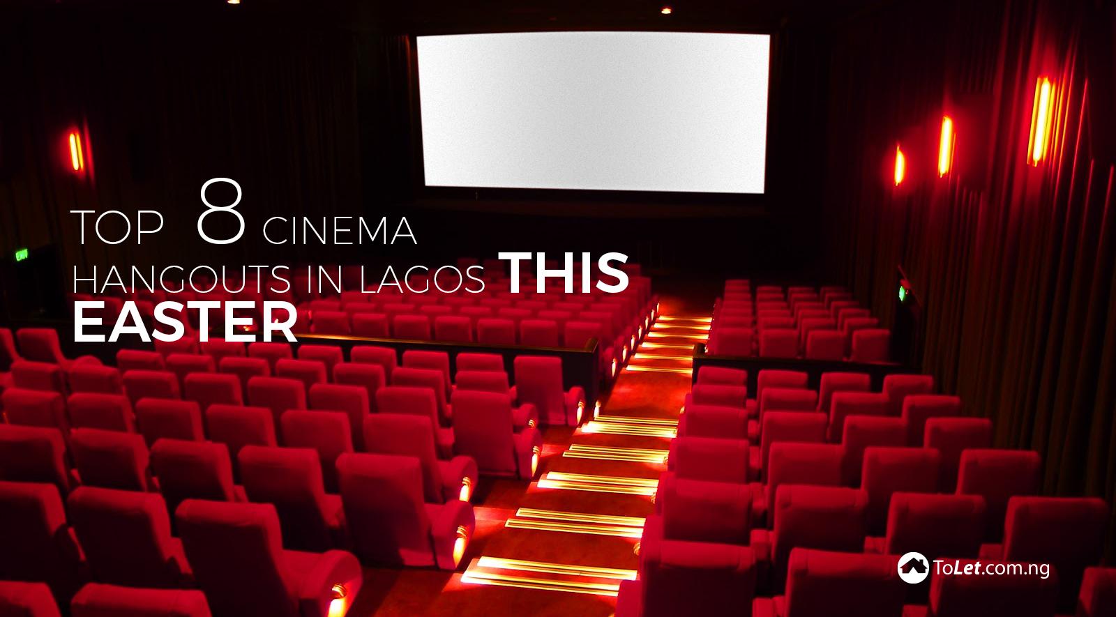 Top 8 Cinemas to hangout in Lagos