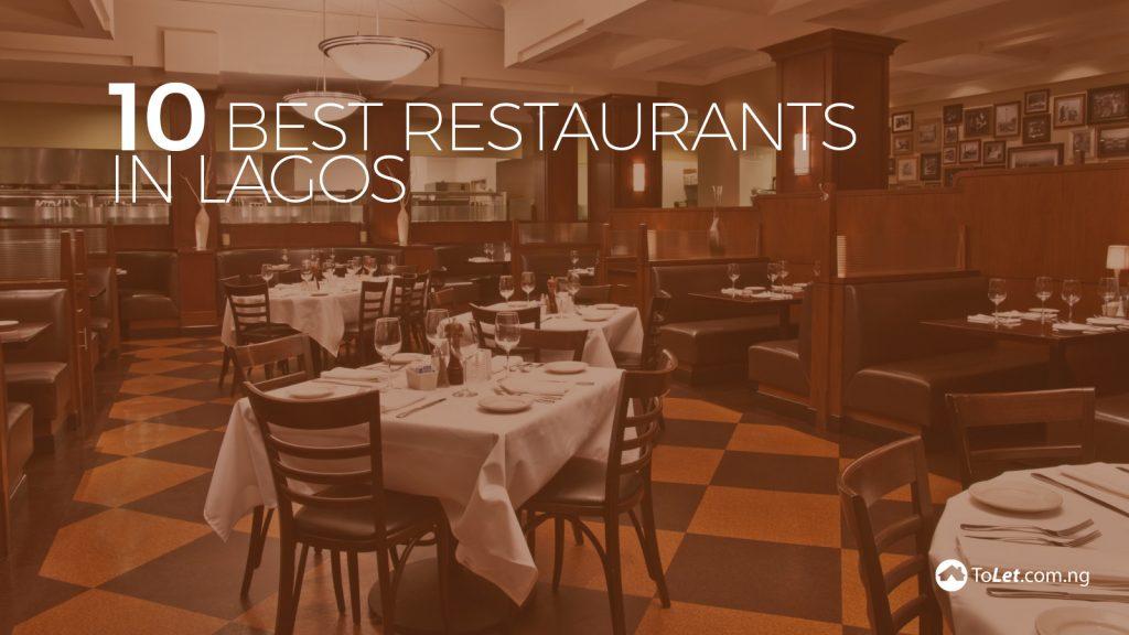 Best restaurants in lagos tolet insider
