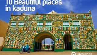 10 Beautiful Places of Kaduna