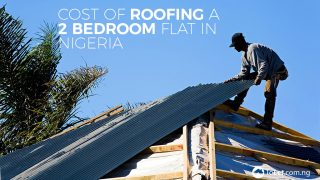 Cost of roofing a 2-bedroom flat in Nigeria