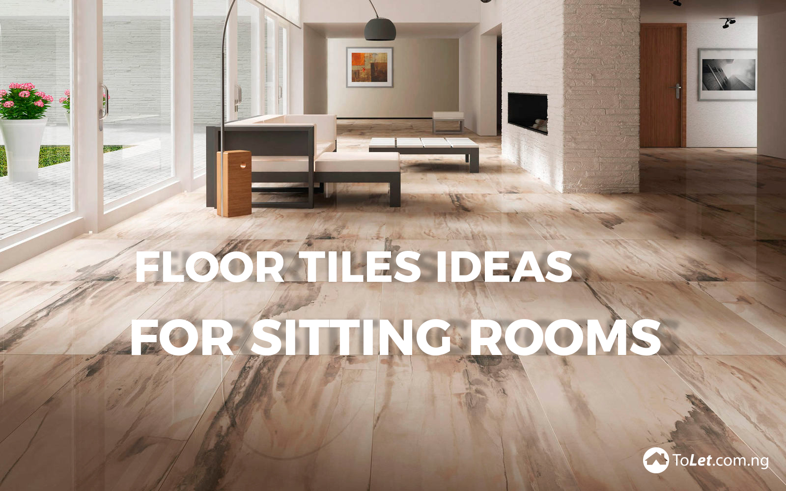 Floor tiles ideas for sitting rooms propertypro insider