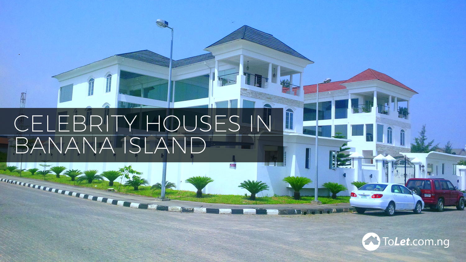 Celebrity Houses in Banana Island - PropertyPro Insider