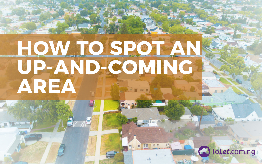 how to spot an up-and-coming area