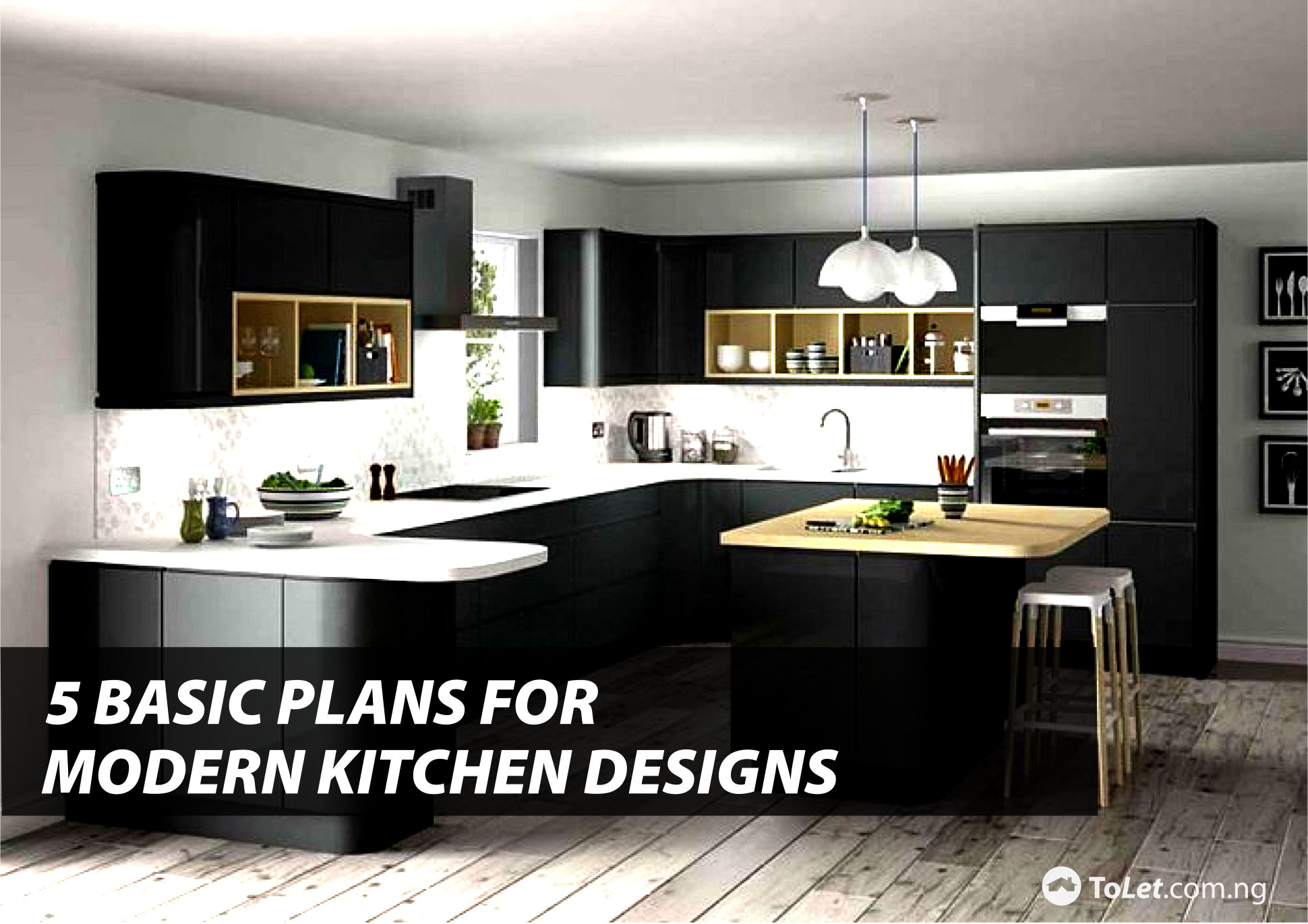 Five Basic Kitchen Layouts: 5 Basic Plans For Modern Kitchen Designs