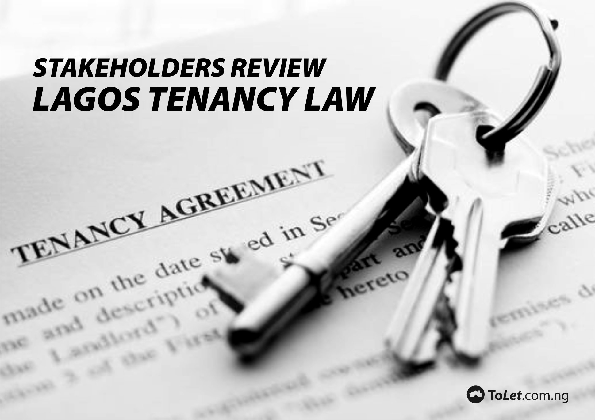 comparism between lagos state tenancy law The lagos state law reform commission has said that it has identified the need to review certain provisions of the existing lagos state tenancy law of 2011 with a view to further ensuring fairness and reposition the law to reflect present societal values and realities.