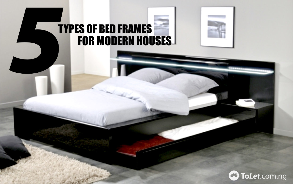 5 types of bed frames for modern houses tolet insider. Black Bedroom Furniture Sets. Home Design Ideas